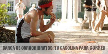carga-de-carbohidratos-tu-gasolina-para-correr