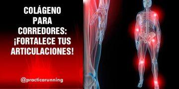 Colágeno para corredores: Fortalece tus articulaciones