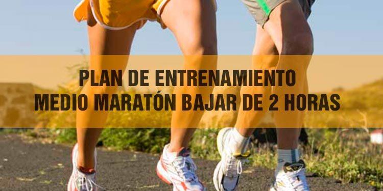 plan_medio_maraton_bajar_2h